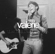 SO HONESTLY LIKE THIS SONG KILLED ME CUZ I'M A GINGER AND I HAVE MY OWN STYLE AND MY NAME IS REALLY CLOSE TO VALERIE AND IM A LOUIS SO YEAH THIS IS MY LIFE