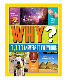 Love this Why? 1,111 Answers to Everything Hardcover by National Geographic on #zulily! #zulilyfinds