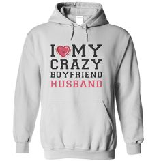 i love my ⊱ crazy boyfriend husbandThis t-shirt is for couples, lovers, different sizes, colors, styles are available.couple,couples,love,lover
