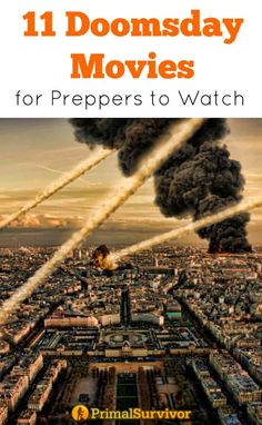 11 Doomsday Movies for Preppers to Watch