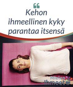 Kehon ihmeellinen kyky parantaa itsensä.  #Ihmiskehoon on sisäänrakennettuna #mekanismi, joka mahdollistaa sen, että se #parantaa itsensä ilman #minkäänlaista lääkinnällistä #väliintuloa. Medicine, Medical