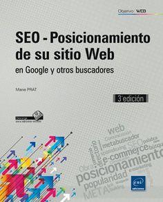 SEO : posicionamiento de su sitio web : en Google y otros buscadores: http://kmelot.biblioteca.udc.es/record=b1509554~S1*gag