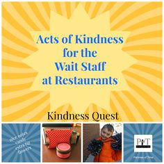 Acts of Kindness for the wait staff at restaurants. Easy and inexpensive ways for kids to be kind and show appreciation while eating out.