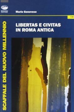 """Libertas"" e ""civitas"" in Roma antica / Mario Genovese. - 2012"