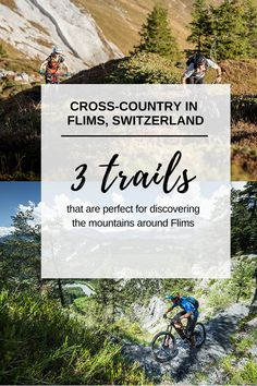 Our three favorite cross-country trails in Flims, Switzerland. They are perfect foreveryone, who loves to explore mountains biking. Cross Country, Be Perfect, Mountain Biking, Switzerland, Trail, Bike, Explore, Adventure, Mountains