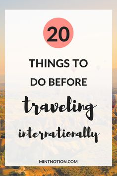 Sometimes our holidays may not always go as planned, but one thing is for certain: good planning is key to a good trip, especially when visiting a new country. Whether it's your first trip abroad or you just need a quick reminder, click through to find out 20 essential things to do before traveling internationally.