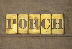 Vintage Brass Stencil Letters spell PORCH by debapaka on Etsy, $15.00