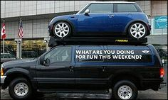 Mini Cooper ad...someday my future car will fit on top of Mom's :)
