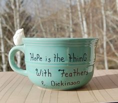 Emily Dickinson Quote Turquoise Mug Hope is by BehindTheHiddenDoor