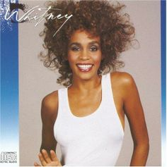 One of my many favorites from Whitney Houston.