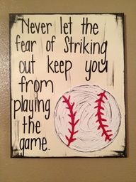 Great Baseball Quote Wall Art.  Check out Classy Canvas on Etsy.  Also, nice quote to decorate a tag for the teams snack bag. DIY ideas for a proud mom.