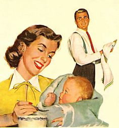 """Don't worry Ricky, Mommy won't let Daddy feed you grated parmesan instead of baby ceral again! Vintage Love, Vintage Ads, Vintage Prints, Vintage Posters, Retro Images, Vintage Images, Vintage Housewife, 50s Housewife, Nuclear Family"