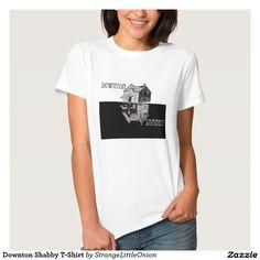Downton Shabby T-Shirt