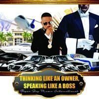 Thinking Like An Owner, Speaking Like A Boss (Radio Edit) by GPBOfficialMuzik on SoundCloud