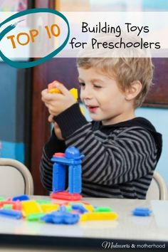 Top 10 Building Toys for Preschoolers - The absolute best mom & kid tested building toys! #preschool #buildingtoy