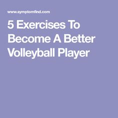 5 Exercises To Become A Better Volleyball Player