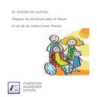 Plasmar sus decisiones para el futuro: el uso de las Instrucciones Previas. El Rincón de Aloysa.