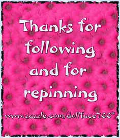 Thanks to all the  followers for taking time to follow my boards and repining.
