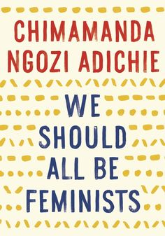 69 Books Every Feminist Should Read, From Mary Wollstonecraft To Roxane Gay