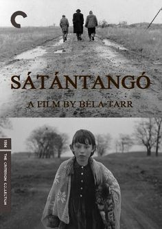 Satantango - Bela Tarr (1994) 7 hour film about the decay of a hungarian town.