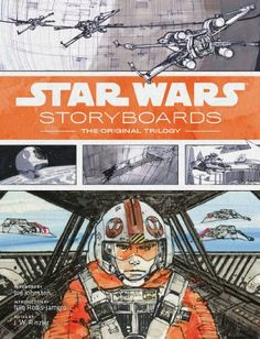 Star Wars Storyboards: The Original Trilogy by J. W. Rinzler