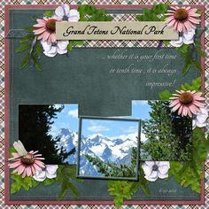 """Grand Tetons National Park"" digital layout made by CT artist poki featuring digital scrapbooking kit HIGHLANDS https://www.digitalscrapbookingstudio.com/digital-art/bundled-deals/highlands-bundle-by-otfd/ template retired True North Scraps"