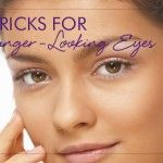 5 Tricks For Younger-Looking Eyes • Makeup.com
