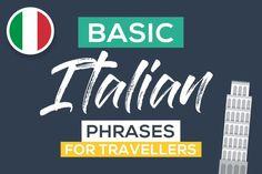 Top Italian Phrases Every Traveller Should Know [PLUS Pronunciation] Basic Italian, Italian Words, Italy Travel Tips, Rome Travel, Travel Europe, European Travel, Italian Phrases For Travelers, Italian Pronunciation, Tips