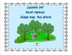 Start School Off Right With Kevin Henkes--Lesson's for Sheila Rae, The Brave on TpT Sheila Rae The Brave, Text To Self Connection, Kevin Henkes, Big Words, Story Elements, Cause And Effect, Cut And Paste, Children's Literature, Read Aloud
