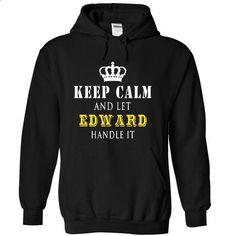 Keep Calm - Handle It - Edward - JD - #black tshirt #cardigan sweater. ORDER NOW => https://www.sunfrog.com/LifeStyle/Keep-Calm--Handle-It--Edward--JD-3713-Black-17693497-Hoodie.html?68278