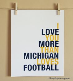 michigan football <3  (could one really say this with all honesty to someone lol?)