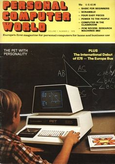 Personal Computer World - April 1978 cover - Commodore PET (Personal Electronic Transactor) Computer Technology, Science And Technology, Alter Computer, Radios, Arcade, Retro Vintage, Retro Advertising, Old Computers, Gadgets
