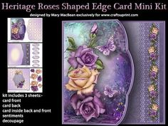 Heritage Roses Shaped Edge Card Mini Kit on Craftsuprint designed by Mary MacBean - Card with a shaped offset front with beautiful mauve and cream roses. The kit has 3 sheets which include the card front, card back, inside back and front, sentiments and decoupage. There are five sentiments or a blank tag for your own message, making this card suitable for many different occasions. It is simple to make and instructions are included. - Now available for download!