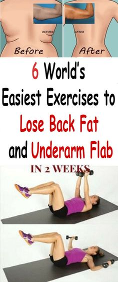 Try The 6 World's Easiest Exercises to Lose Back Fat and Underarm Flab