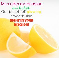 Microdermabrasion On a Budget