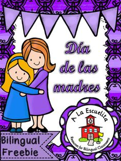Dia de las madresWriting activities in Spanish and English for Mother's Day