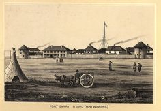 [Anonymous] Fort Garry in 1860 (Now Winnipeg) [pictorial work]. Red River, Western Canada, Canadian History, Hudson Bay, Rural Area, The Province, First Nations, Historical Photos, Montana