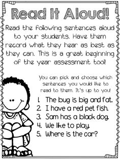 Read the following sentences aloud to your students. Have them record what they hear as best as they can. This is a great beginning of the year assessment tool!