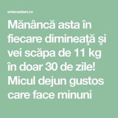 Mănâncă asta în fiecare dimineaţă şi vei scăpa de 11 kg în doar 30 de zile! Micul dejun gustos care face minuni Kefir, Beauty Hacks, Healthy Living, Healthy Recipes, Breakfast, Tips, Medicine, Salads, Diets