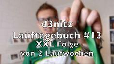 d3nitzs Lauftagebuch #13 - XXL Folge von 2 Laufwochen | #Rennsemmel