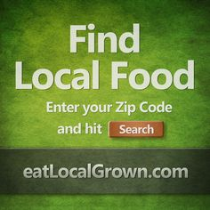 Find Locally Grown Food near you @ http://eatlocalgrown.com! Please re-pin! Thanks :-)