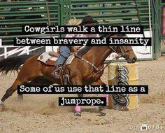 Cowgirls walk a thin line!