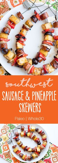 Southwest Sausage & Pineapple Skewers | Whole30 recipes | Paleo recipes | grilling recipes | perrysplate.com