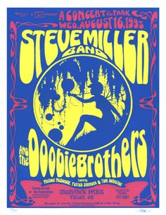 Vintage retro hippie classic rock concert poster - Doobie Brothers and Steve Miller Band Vintage Concert Posters, Vintage Posters, Retro Posters, Vintage Movies, Norman Rockwell, Hippie Poster, Monet, Classic Rock Lyrics, Steve Miller Band