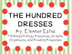Everything you need for a novel study on The Hundred Dresses by Eleanor Estes! Did you know that reading a good book can change your life?  Inside its pages are characters and lessons that can help us become better people.  The message in The Hundred Dresses can do just that!