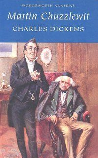 """""""Martin Chuzzlewit"""" by Charles Dickens (Book, Film & BBC Drama) - I looooooooved BBC drama on this...so full of humour and yet as is the book, full of the Dickens' usual nefarious characters...would advise you to watch the BBC drama as well as read the book - first - loved it.....xxxxxx"""