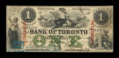 Bank of Toronto Dollar, 1859 - The Bank of Toronto (today known as TD Bank) was among many banks that issued Canadian dollars in the second half of the 19th century | #banknote #money