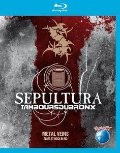 Sepultura/Tambours du Bronx: Metal Veins - Alive at Rock in Rio [Blu-ray] [2013]