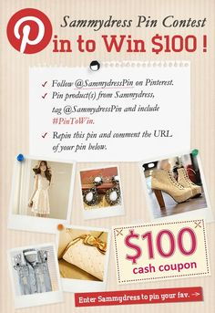 """Hello Pinners, @Sammydress contest is going on: Pin product(s) from Sammydress.com  and the top 1 winner gets most of """"repin"""" will win $ 100 *cash coupon*! we will also randomly pick 2 lucky winners to win $ 20 *cash coupon* and 4 to get $ 10 *cash coupon*! Contest ends on: Oct, 22th. Sammydress Contest pin: pinterest.com/..."""