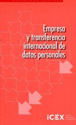 Empresa y transferencia internacional de datos personales / [Alfonso Ortega Giménez, Ana Marzo Portera] (2013)